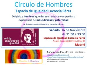 Sesión Círculo de Hombres E.I. Lucrecia Pérez @ Espacio de Igualdad Lucrecia Pérez | Madrid | Comunidad de Madrid | España
